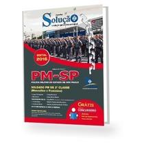 Apostila Concurso Pm Sp 2016 - Soldado Da Policia Militar Sp