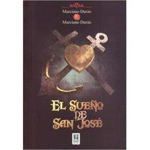 El Sueño De San Jose (novela Historica) Marciano Duran