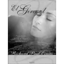 El Girasol - Evans Richard Paul - Libro