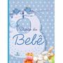 Livro Diário Do Bebê Azul - Menino