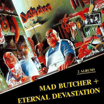 Destruction Mad Butcher & Eternal Devastation Cd Nuevo