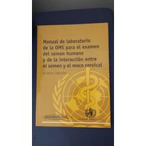 Manual De Laboratorio De La Oms Examen De Semen Humano