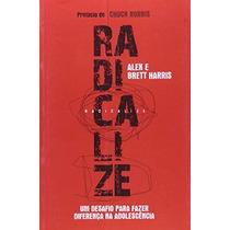 Livro Radicalize Alex Harris