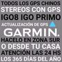 Actualizacion Gps Chinos Stereos Garmin Igo8 Primo Zona Sur