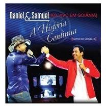 Cd Daniel E Samuel - A Historia Continua Ao Vivo Em Goiania
