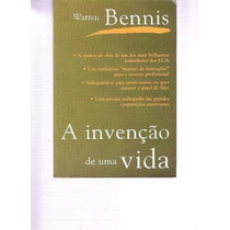 Livro Invenção De Uma Vida Warren Bennis