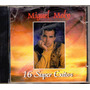Miguel Moly - 16 Super Exitos Cd Original Usado