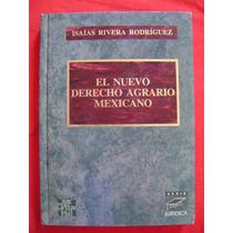 El Nuevo Derecho Agrario Mexicano - Isaías Rivera Rodríguez