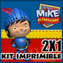 Kit Imprimible Mike El Caballero Diseño Unico 2x1