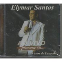 Cd - Elymar Santos - Ao Vivo Procura-se 20 Anos Canecão- Lac