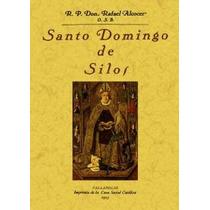 Santo Domingo De Silos Rafael Alcocer Envío Gratis