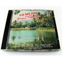 Lo Mejor De Los Grupos Tropicales Cd Raro Como Nuevo Ed 1993