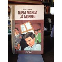 Livro Quem Manda Já Morreu Série Vaga-lume Marcos Rey