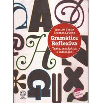 Gramática Reflexiva - William Cereja E Thereza Cochar 2009