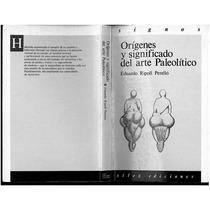 Origen Y Significado Del Arte Paleolitico - Libro