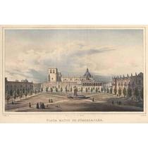 Lienzo Tela Grabado Nebel Plaza Guadalajara México 1836