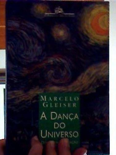 e4da70de41 Livro Dança Do Universo Marcelo Gleiser - R  20