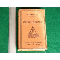 E. Combette, Curso De Mecánica Elemental, Librería De La Vda