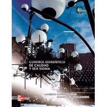 Libro: Control Estadístico De Calidad Y Seis Sigma - Pdf
