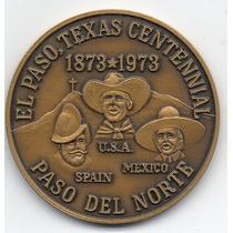 Medalla 100 Años De El Paso Texas 1873-1973