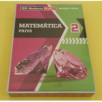 Moderna Plus: Matemática Volume 2 - Manoel Paiva