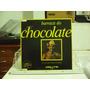 Chocolate Da Bahia - Barraca Do Chocolate - Lp Som Livre
