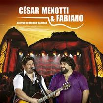 César Menotti E Fabiano - Ao Vivo No Morro Da Urca - Cd