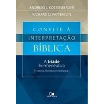 Convite À Interpretação Bíblica Livro A Tríade Hermenêutica