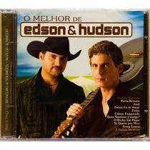 Cd O Melhor De Edson & Hudson Novo Lacrado