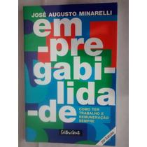 Livro Empregabilidade De José Augusto Minarelli