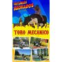 Alquiler De Toro Mecánico En La Plata
