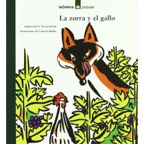 Zorra Y El Gallo; Varios Autores Envío Gratis