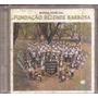Cd Original - Banda Marcial Fundação Rezende Barbosa