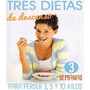 Tres Dietas De Descenso - Mariano Orzola - Libro Digital