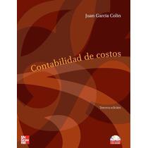 Libro: Contabilidad De Costos - Juan García Colín - Pdf