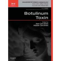 Botox Procedimientos Cosméticos Con Toxina Botulinica Libro