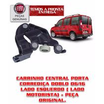 Carrinho Central Da Porta Corrediça Esq. Doblo Novo Original