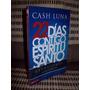 Libro De Cash Luna 22 Días Contigo Espíritu Santo.