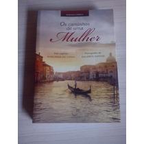 Livro Os Caminhos De Uma Mulher-romance Espírita De Sulamita