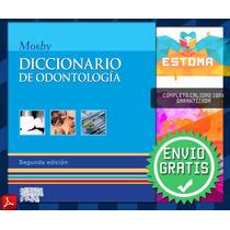Mosby Diccionario De Odontología Libro Pdf Dentista