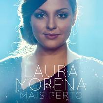 Dvd E Cd Laura Morena Mais Perto Cód. 25082