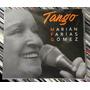Marian Farias Gomez Tango Cd Sellado Nuevo