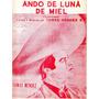 Ando De Luna De Miel Tomás Mendez Huapango