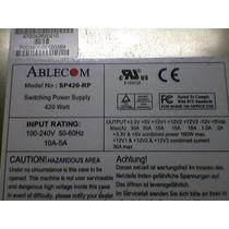 Fonte Servidor Atx Ablecom Sp420-rp Funcionando