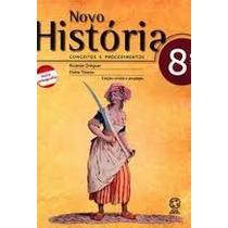 Novo Historia 8o Ano - Conceitos E Procedimentos - Ricardo D