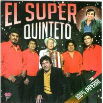 El Super Quinteto - 100% Imperial Cd 2015 - Los Chiquibum