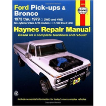 Ford Pick-ups & Bronco Automotive Repair Manual 73-79 Ingles