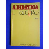 Livro - A Didatica Em Questão - Vera Maria Candau