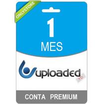 Conta Premium Uploaded 30 Dias - Direto Do Site! Oficial
