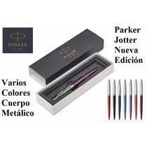 Parker Jotter Nueva Edición, Cuerpo Métalico, Varios Colores
